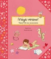 9788424636685: ¡Vaya verano!: Diario de mis vacaciones (Álbumes ilustrados)
