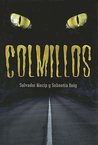 9788424637538: Colmillos (Luna roja)