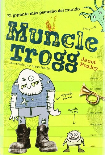 Muncle Trogg(9788424637774): Foxley, Janet
