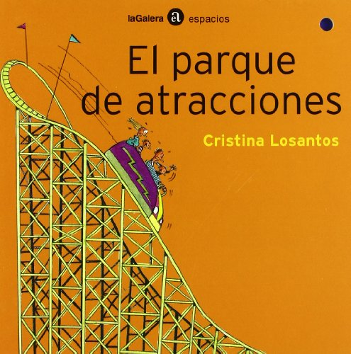 9788424638320: El parque de atracciones (Espacios)