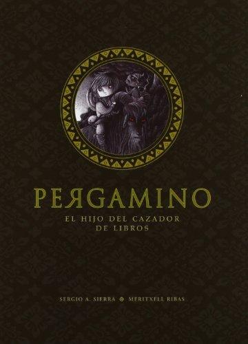 Pergamino: la Bylina del hijo del Cazador: Sierra, Sergio A.