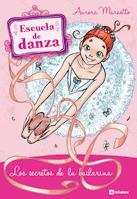 9788424640705: Escuela de danza 12. Los secretos de la bailarina(978)