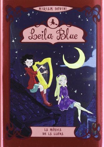 9788424641139: Leila Blue 2. La música de la Lluna