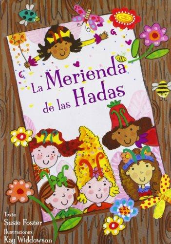 9788424641672: La Merienda de las Hadas