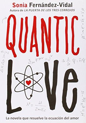 9788424641702: Quantic love (Luna roja)