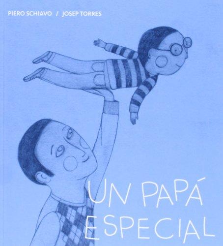 9788424643300: Un papá especial
