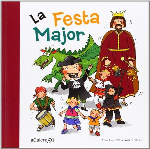 9788424645625: La Festa Major (Tradicions)