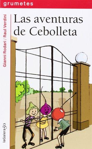9788424646424: Las aventuras de Cebolleta