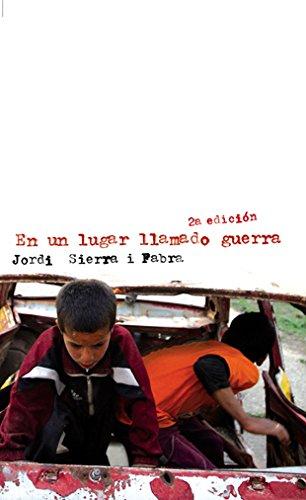 9788424646448: EN UN LUGAR LLAMADO GUERRA
