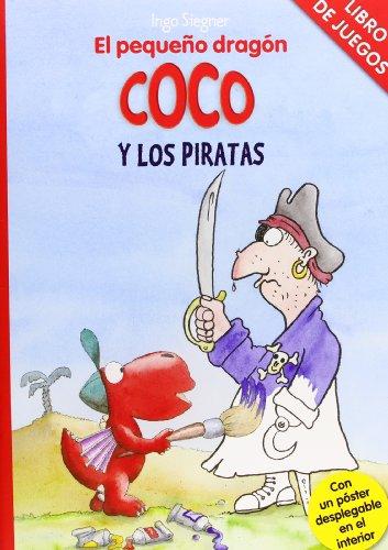 9788424646776: El pequeño dragón Coco y los piratas. Libro de juegos