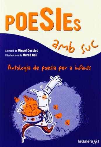 9788424647339: Poesies Amb Suc (Poesies i contes)