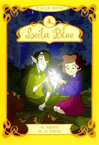 9788424647414: El Prodigi De La Foscor (Leila Blue)