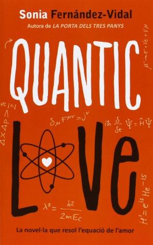 9788424648480: Quantic Love (La Galera jove)