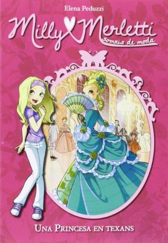 9788424649982: Una Princesa Amb Texans (Milly Merletti)