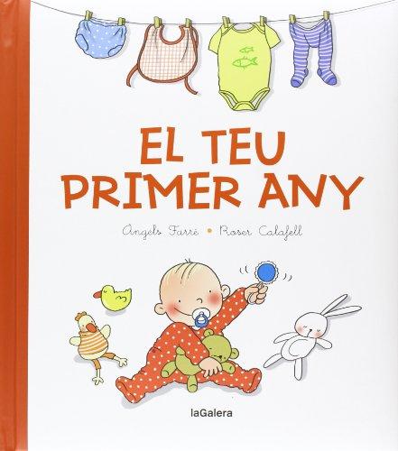 9788424650773: El teu primer any: El llibre del nadó