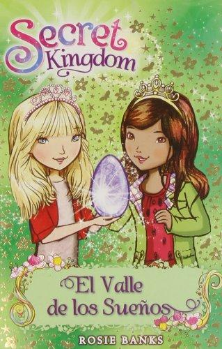 9788424651374: El Valle De Los Sueños (Secret Kingdom)