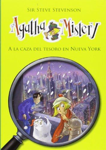 9788424651466: A La Caza Del Tesoro En Nueva York (Agatha Mistery)