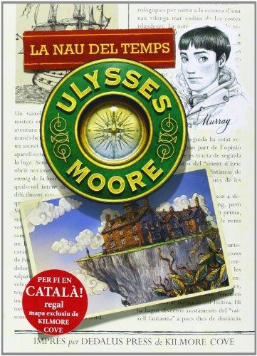 9788424651596: La Nau Del Temps (Ulysses Moore)