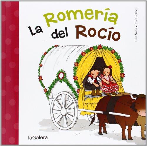 9788424651794: La Romería Del Rocío (Tradiciones)