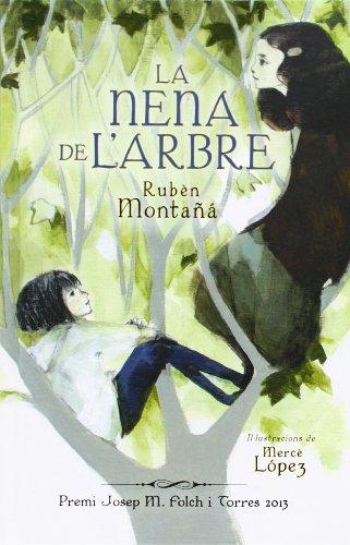 9788424652173: La Nena De L'arbre (Narrativa Singular)