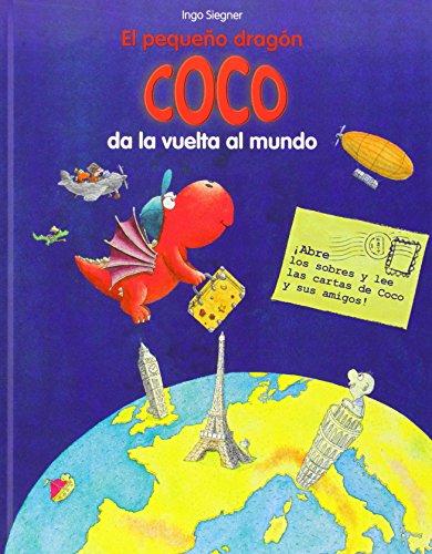 9788424653361: Coco Da La Vuelta Al Mundo (El pequeño dragón Coco)