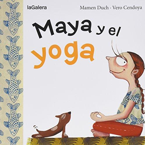 9788424654443: Maya Y El Yoga: 9 (Tradiciones)