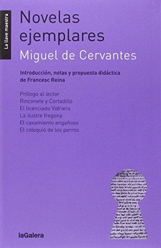 Novelas Ejemplares: 35 (La llave maestra): Cervantes Saavedra, Miguel