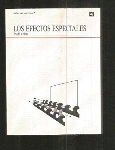 9788424656171: Los efectos especiales (Taller de teatro)
