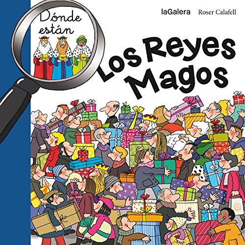 9788424656713: ¿Dónde Están Los Reyes Magos?: 73 (Tradiciones)