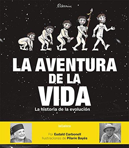 9788424656881: La aventura de la vida: La historia de la evolución humana (Álbumes ilustrados)