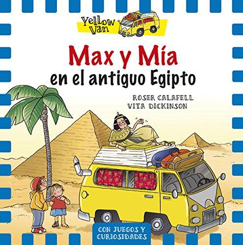 9788424658151: Max Y Mía En El Antiguo Egipto: Yellow Van-6