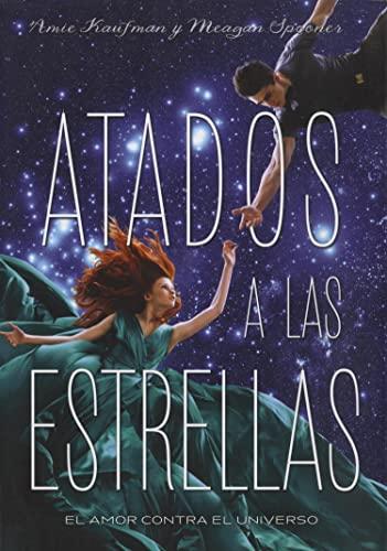 9788424658564: Atados a las estrellas (Luna roja)