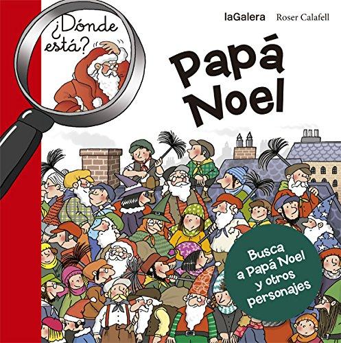 9788424658670: ¿Dónde está Papá Noel? (Tradiciones)