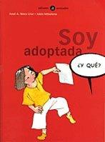 9788424660611: Soy adoptada (¿Y qué?)