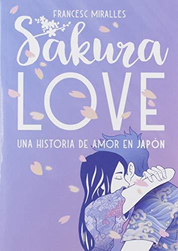 9788424664954: Sakura Love: Una historia de amor en Japón: 58 (Luna roja)