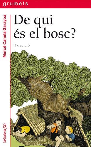 9788424681265: De qui és el bosc? (Grumets)