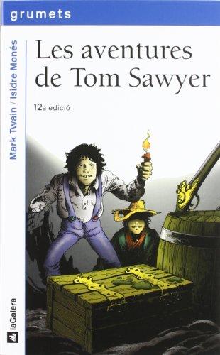 9788424681432: Les aventures de Tom Sawyer (Grumets)