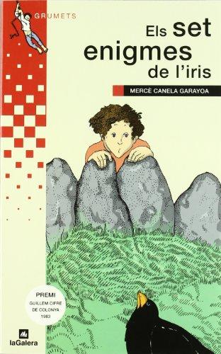 9788424681746: Els set enigmes de l'iris (Grumets) (Catalan Edition)