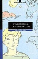 9788424682019: L'empaitagrills i la noia de la lluna (El corsari) (Catalan Edition)