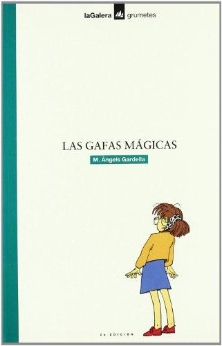 9788424686031: Las gafas mágicas (Grumetes)