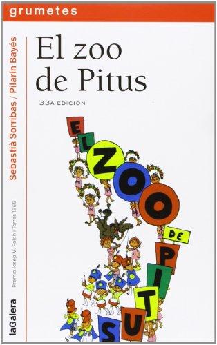 9788424686086: El zoo de Pitus: 8 (Grumetes)