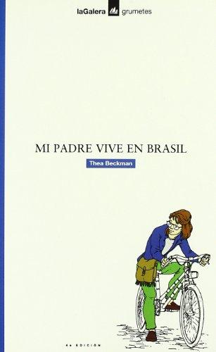 9788424686178: Mi padre vive en Brasil