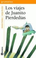 9788424686543: Los viajes de Juanito Pierdedías