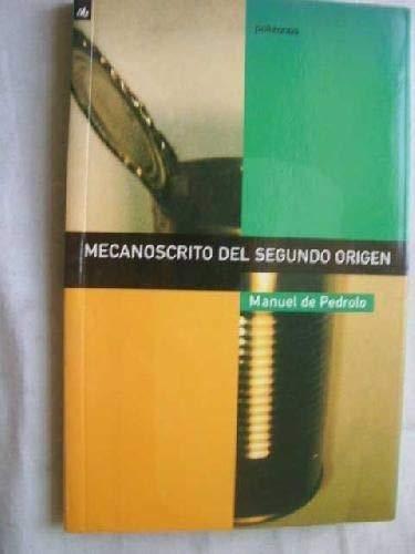 9788424688011: MECANOSCRITO DEL SEGUNDO ORIGEN (Polizones)