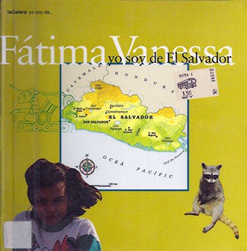 9788424694036: Fatima Vanessa, Yo Soy De El Salvador/Fatima Vanessa, I Am from El Salvador (Spanish Edition)