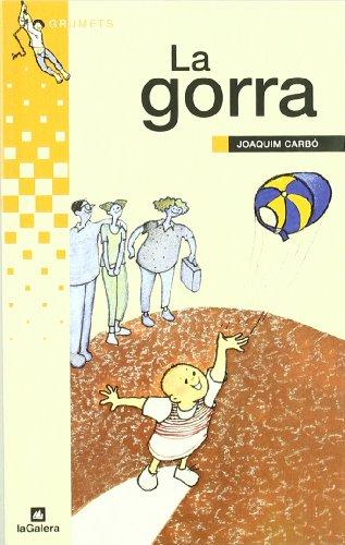9788424695187: La gorra (Grumets)