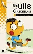 9788424695309: Els ulls d'Abdeslam (Grumets)