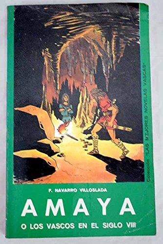 9788424803285: Amaya o los vascos en el siglo VIII