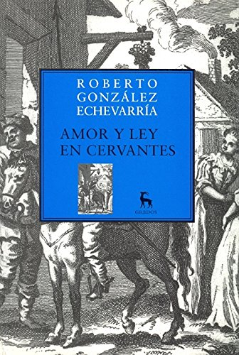 9788424900243: Amor Y Ley En Cervantes / Love and Law in Cervantes (Spanish Edition)
