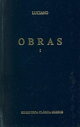 9788424901530: Obras (luciano) vol. 1 (B. CLÁSICA GREDOS)
